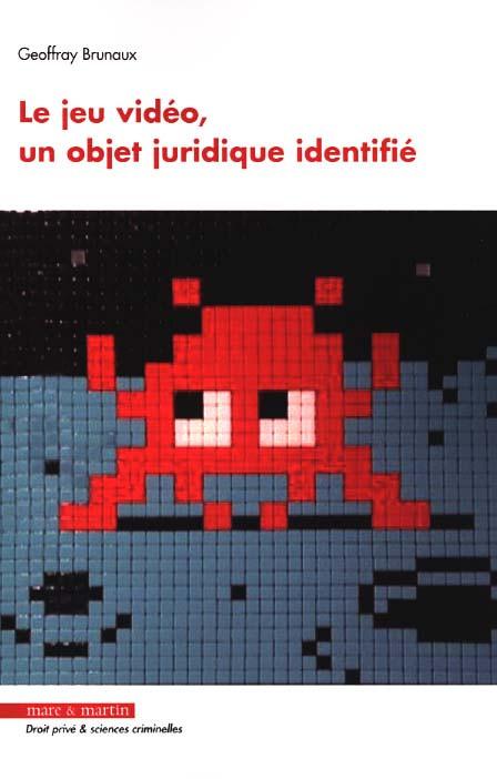 Le jeu vidéo, un objet juridique identifié