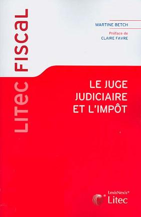 Le juge judiciaire et l'impôt