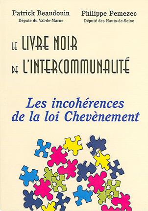 Le livre noir de l'intercommunalité