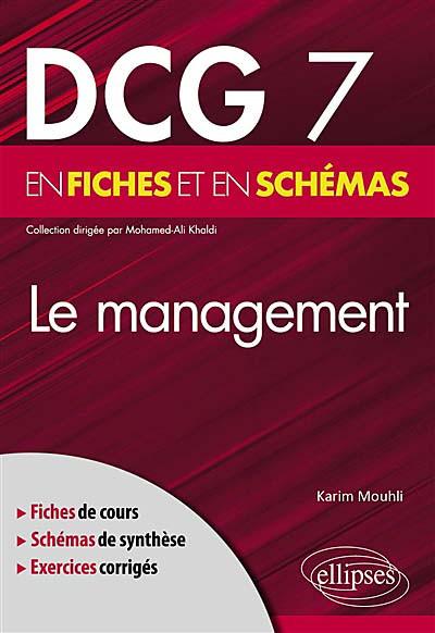 Le management : DCG 7 en fiches et en schémas