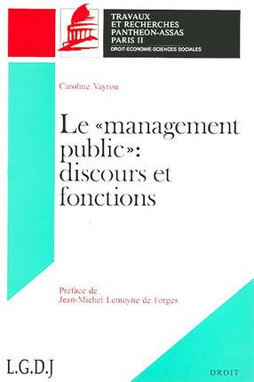 """Le """"management public"""" : discours et fonctions"""