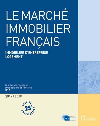 Le marché immobilier français 2017-2018