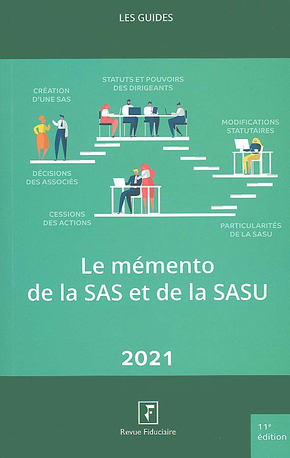 Le mémento de la SAS et de la SASU 2021