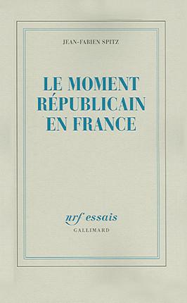 Le moment républicain en France