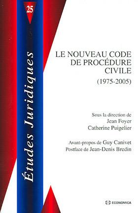 Le nouveau code de procédure civile (1975-2005)