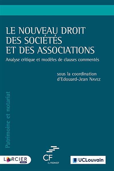 Le nouveau droit des sociétés et des associations