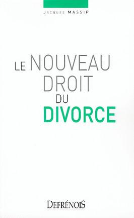 Le nouveau droit du divorce