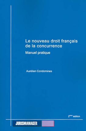 Le nouveau droit français de la concurrence