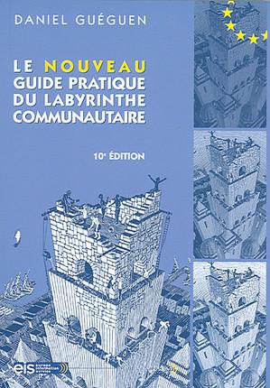 Le nouveau guide pratique du labyrinthe communautaire