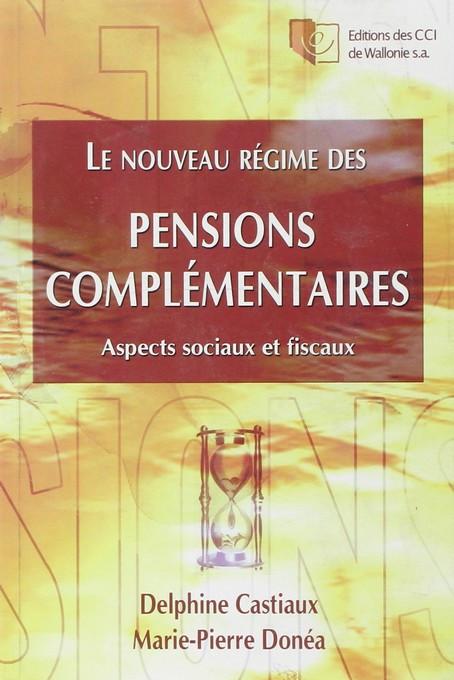 Le nouveau régime des pensions complémentaires