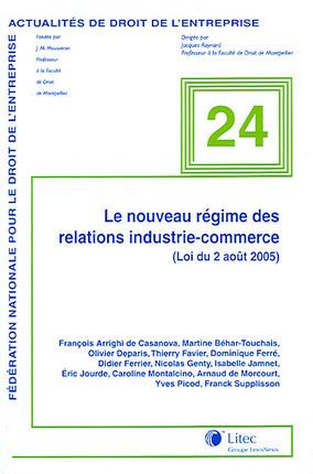Le nouveau régime des relations industrie-commerce