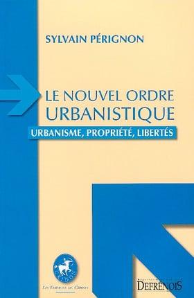 Le nouvel ordre urbanistique