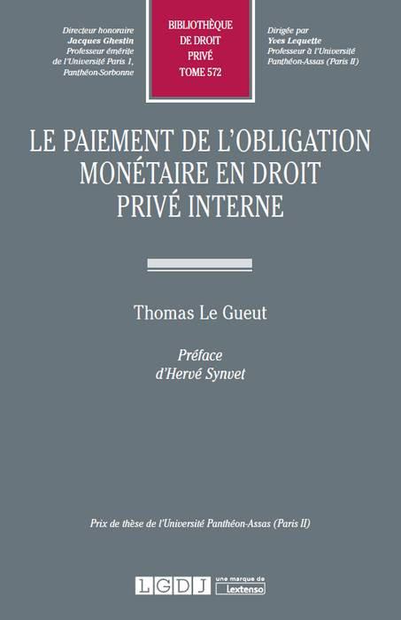 Le paiement de l'obligation monétaire en droit privé interne
