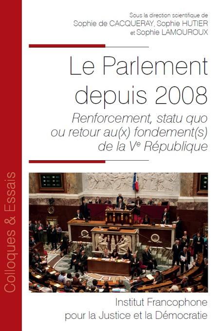 Le Parlement depuis 2008