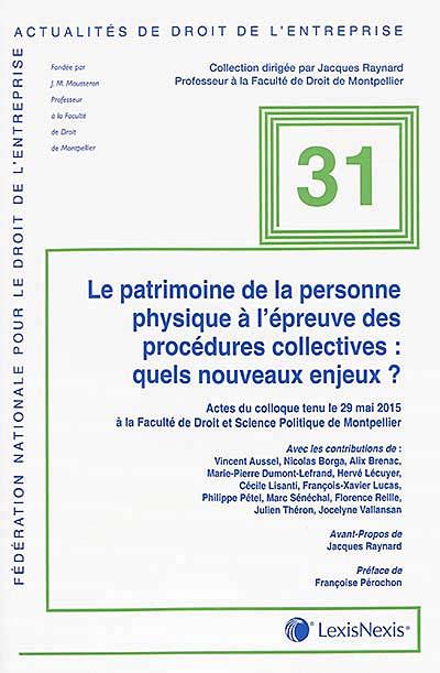 Le patrimoine de la personne physique à l'épreuve des procédures collectives : quels nouveaux enjeux ?