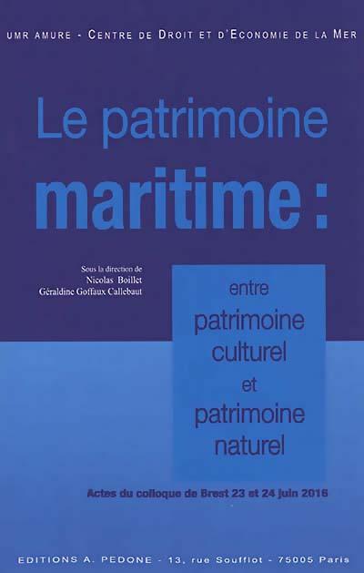 Le patrimoine maritime : entre patrimoine culturel et patrimoine naturel