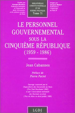Le personnel gouvernemental sous la Ve République