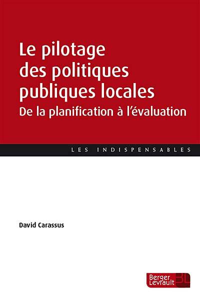 Le pilotage des politiques publiques locales