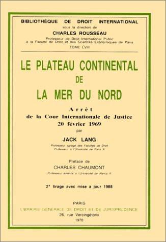 Le plateau continental de la mer du Nord. Arrêt de la Cour internationale de Justice, 20 février 1969