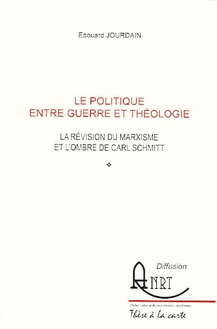 Le politique entre guerre et théologie