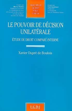 Le pouvoir de décision unilatérale