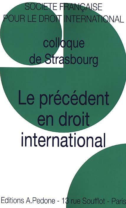 Le précédent en droit international
