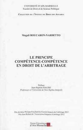 Le principe compétence-compétence en droit de l'arbitrage
