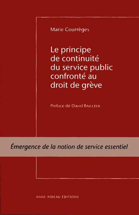 Le principe de continuité du service public confronté au droit de grève