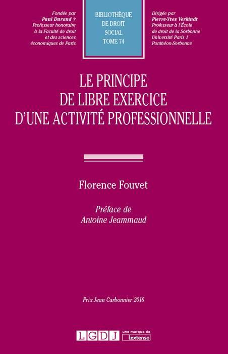 Le principe de libre exercice d'une activité professionnelle