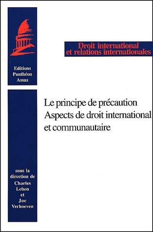 Le principe de précaution - Aspects de droit international et communautaire