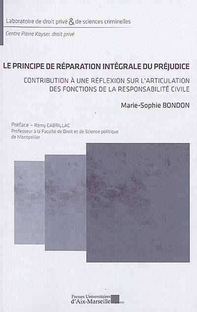 Le principe de réparation intégrale du préjudice