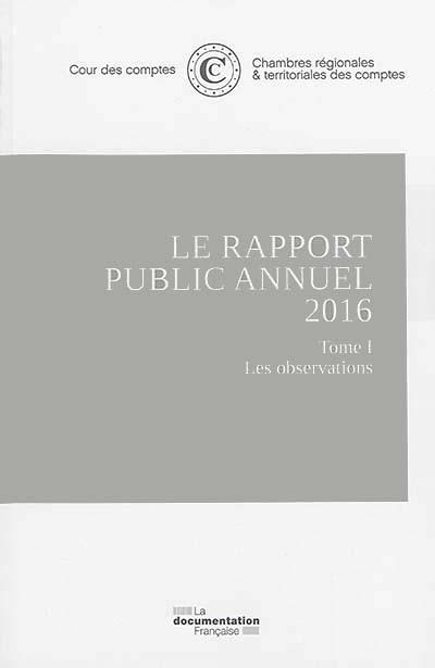 Le rapport public annuel 2016, 3 volumes