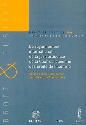 Le rayonnement international de la jurisprudence de la Cour européenne des droits de l'homme