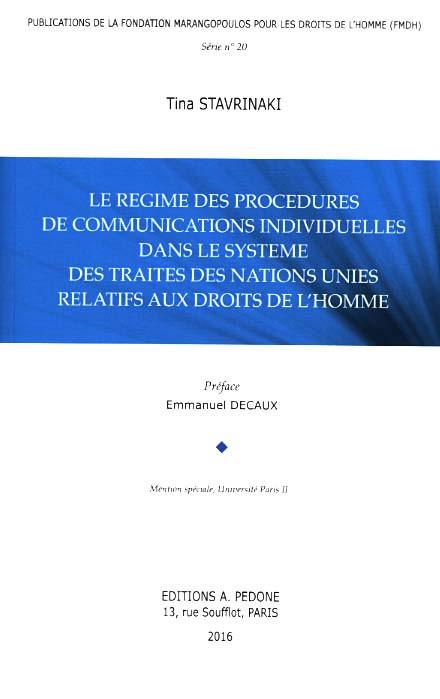 Le régime des procédures de communications individuelles dans le système des traités des Nations Unies relatifs aux droits de l'homme