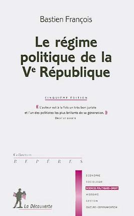 Le régime politique de la Ve République