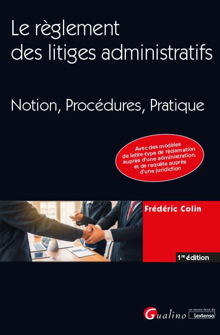 Le règlement des litiges administratifs