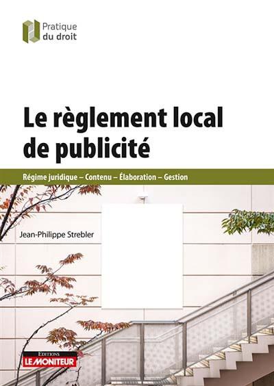 Le règlement local de publicité
