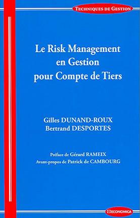 Le risk management en gestion pour compte de tiers