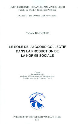 Le rôle de l'accord collectif dans la production de la norme sociale