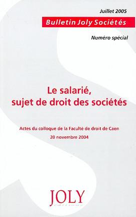 Le salarié : sujet de droit des sociétés
