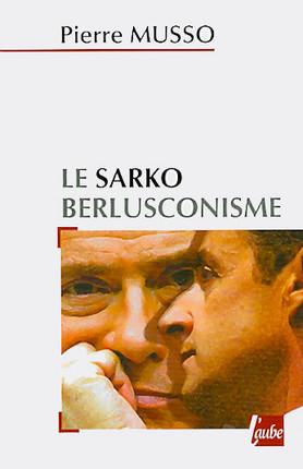 Le sarkoberlusconisme