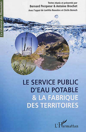 Le service public d'eau potable & la fabrique des territoires