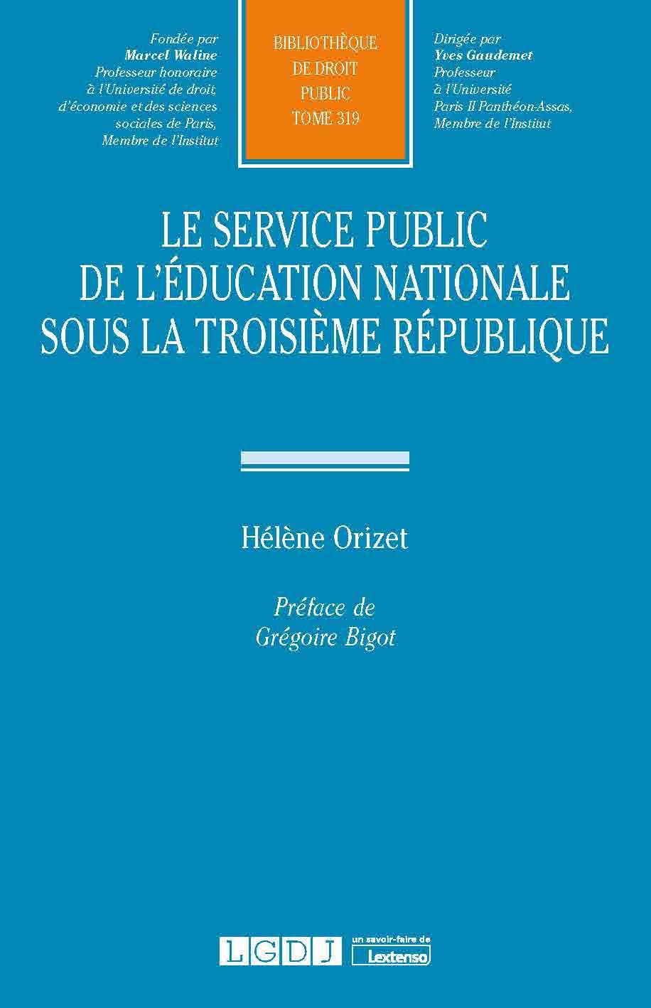 Le service public de l'éducation nationale sous la troisième République