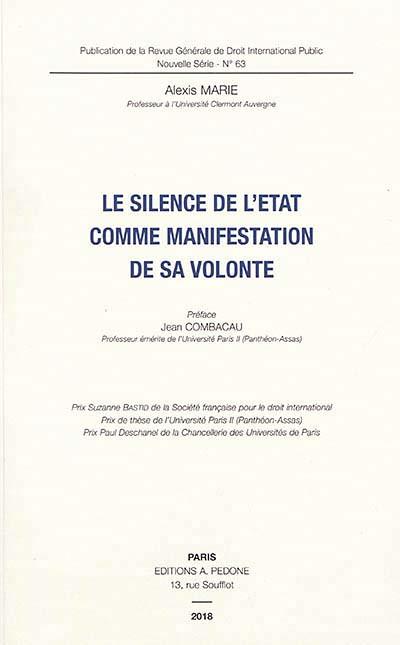 Le silence de l'Etat comme manifestation de sa volonté