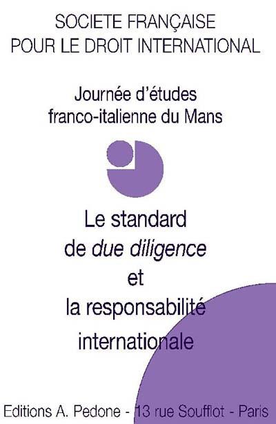 Le standard de due diligence et la responsabilité internationale