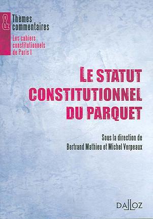 Le statut constitutionnel du Parquet