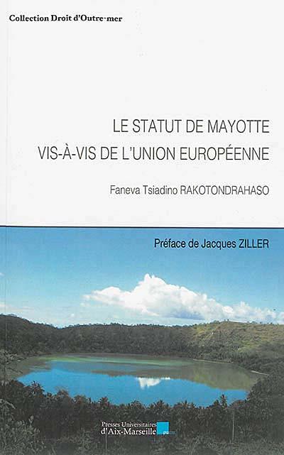 Le statut de Mayotte vis à vis de l'Union européenne
