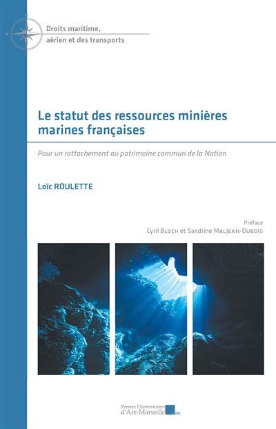 Le statut des ressources minières marines françaises