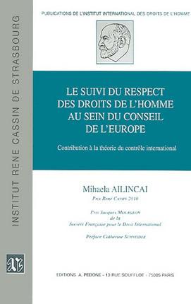 Le suivi du respect des droits de l'homme au sein du Conseil de l'Europe