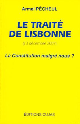 Le traité de Lisbonne (13 décembre 2007)